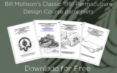 Bill Mollison's Classic 1981 Permaculture Design Course pamphlets